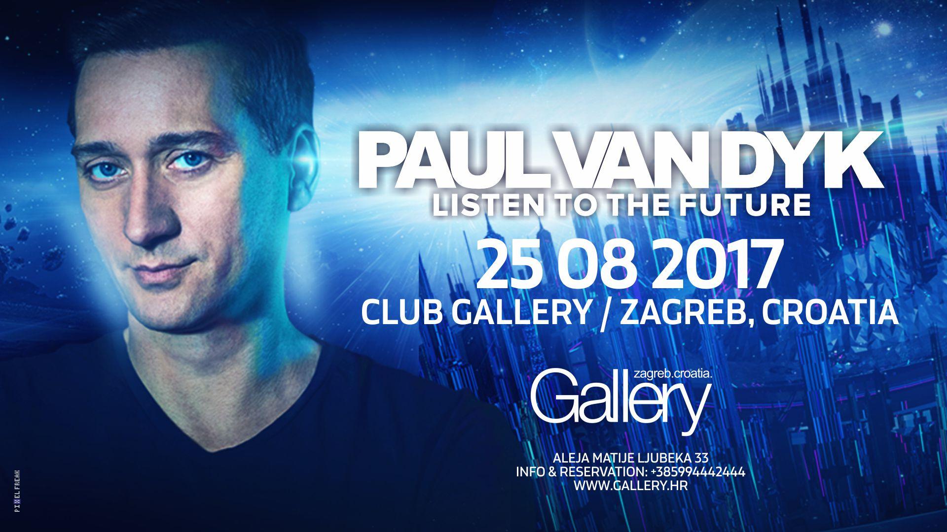 25/08/2017 PAUL VAN DYK @ GALLERY CLUB!