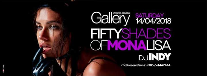 14/04/2018/FIFTY SHADES OF MONA LISA with DJ INDY