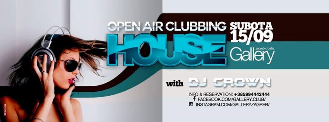 15/09/2018 OPEN AIR CLUBBING HOUSE w/ DJ CROWN